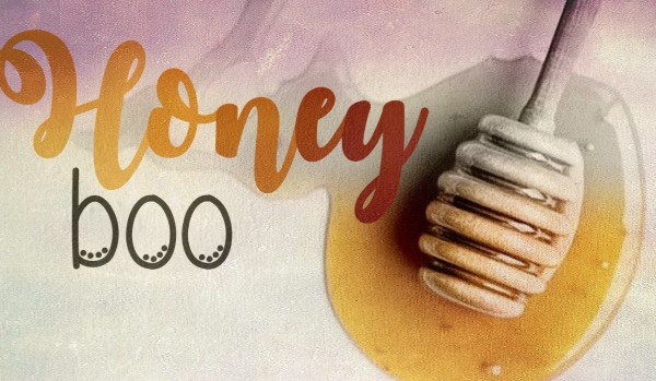 Honey Boo. Prolog