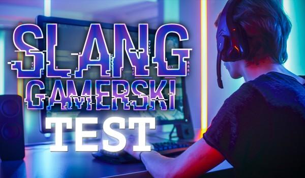 Slang Gamerski – Test
