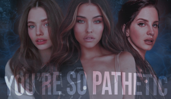 You're so pathetic — Chapter One [00;01]