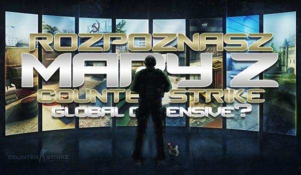 Czy rozpoznasz wszystkie mapy z Counter-Strike: Global Offensive?