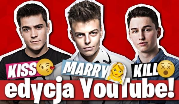 Zagraj w kiss, marry, kill! – Edycja YouTube