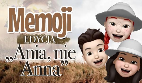 """Memoji – Edycja """"Ania nie Anna""""!"""