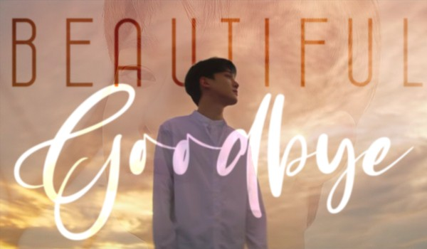 beautiful goodbye [1/3; kim jongdae]