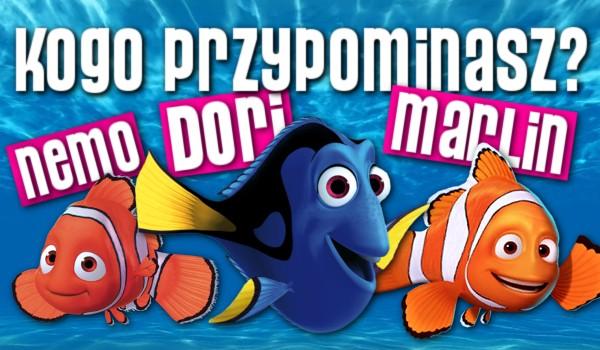 """Kogo przypominasz – Nemo, Dori czy Merlina z filmu """"Gdzie jest Nemo?""""?"""