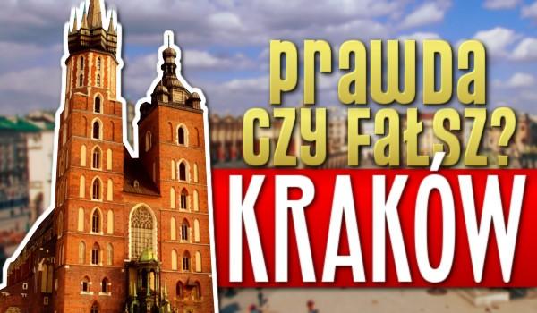 Prawda czy fałsz? – Kraków!