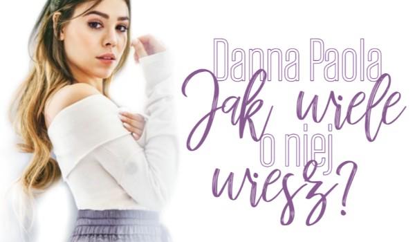 Danna Paola – Jak wiele o niej wiesz?
