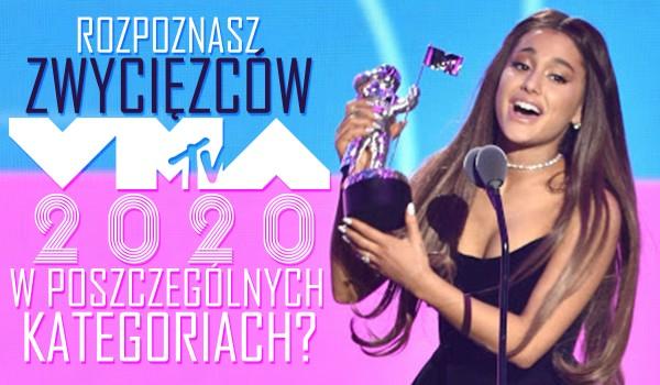 Czy znasz zwycięzców MTV VMA 2020 w poszczególnych kategoriach?