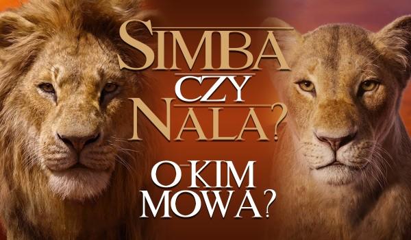 Nala czy Simba? – O kim mowa?