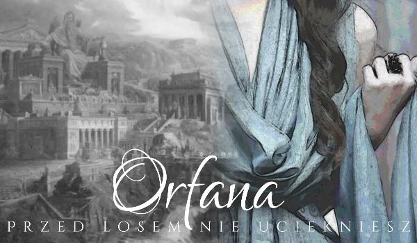 Orfana ~ 1