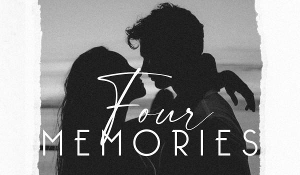Four Memories