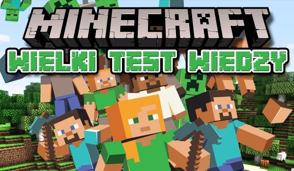 Wielki test o Minecraft – sprawdź, ile wiesz o tej grze!