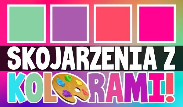 Skojarzenia z kolorami! Głosowanie!