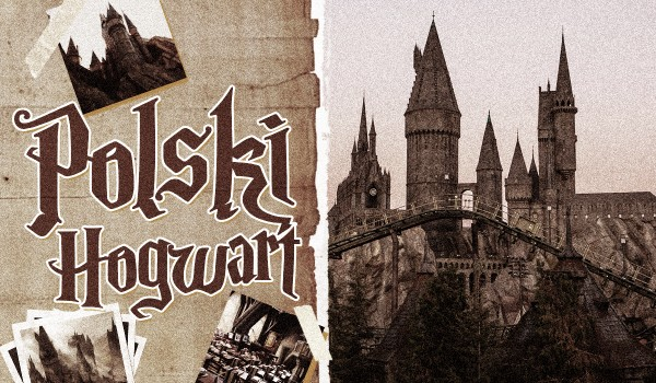 Polski Hogwart – Głosowanie!