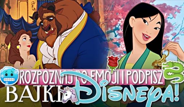 Rozpoznaj po emoji i podpisz bajki Disneya!