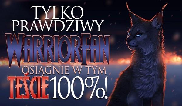 Tylko prawdziwy WarriorFan osiągnie w tym teście 100%!