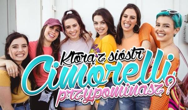 Którą siostrę Cimorelli przypominasz?