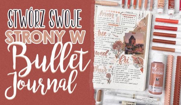 Stwórz swoje strony w bullet journal!