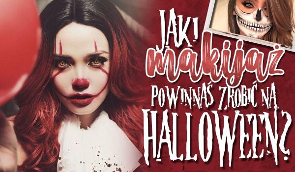 Jaki makijaż powinnaś zrobić na Halloween?