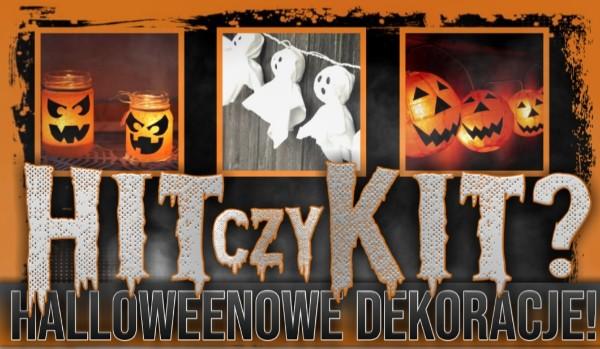 Hit czy Kit? – Hallowenowe dekoracje