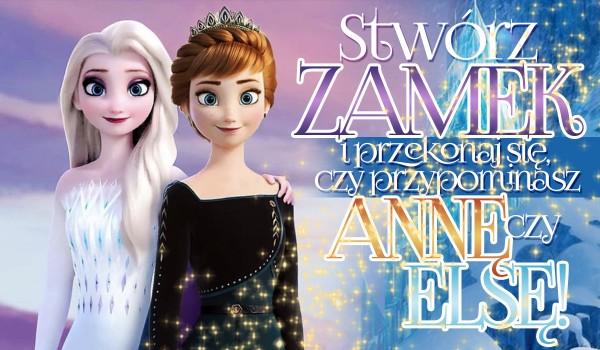 Stwórz własny zamek i przekonaj się, czy bardziej przypominasz Annę czy Elsę!