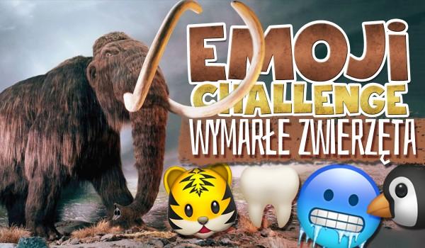 Emoji Challenge – Wymarłe Zwierzęta
