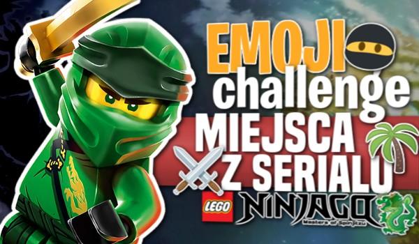 Emoji Challenge: Miejsca z serialu LEGO Ninjago!