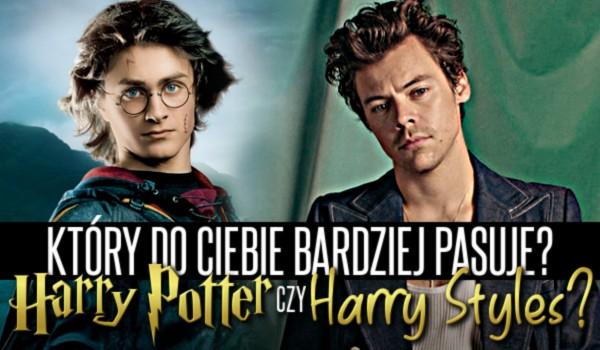 Harry Potter czy Harry Styles? Który do Ciebie bardziej pasuje?