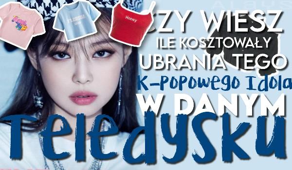 Czy wiesz, ile kosztowały ubrania tego k-popowego idola w danym teledysku?