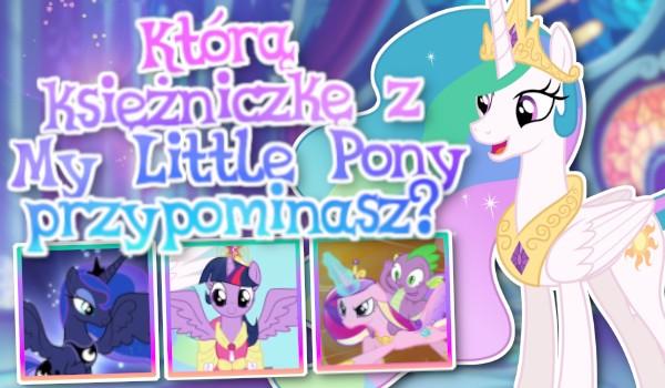 """Którą księżniczkę z """"My Little Pony: Przyjaźń to magia"""" przypominasz?"""