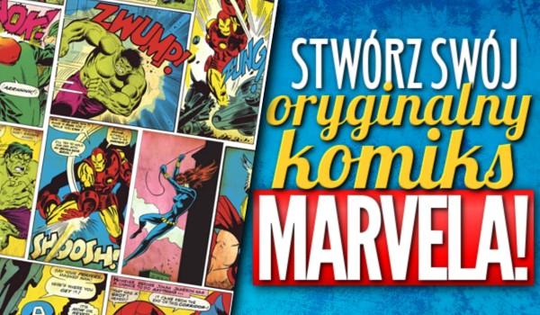 Stwórz swój oryginalny komiks Marvela!
