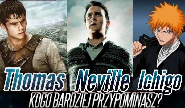 Thomas, Neville czy Ichigo – Kogo bardziej przypominasz?
