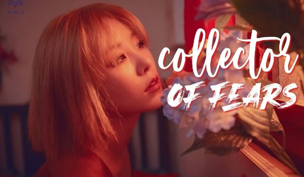 Collector of fears | Prologue