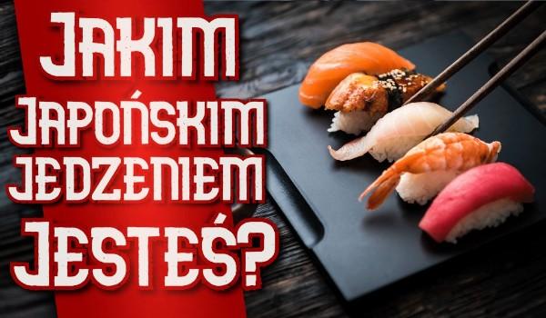 Jakim japońskim jedzeniem jesteś?