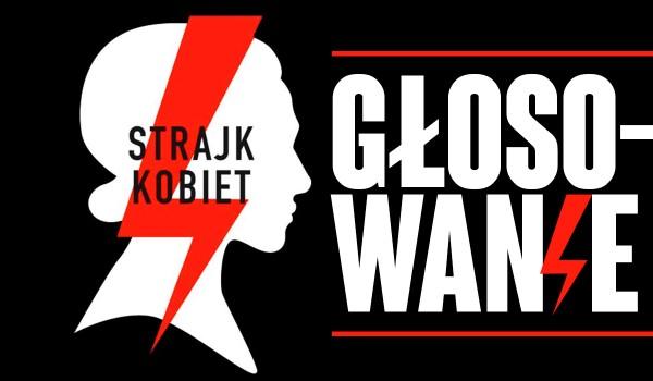 Strajk kobiet – głosowanie!