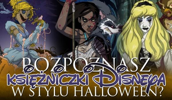 Czy rozpoznasz księżniczki Disneya w stylu Halloween?