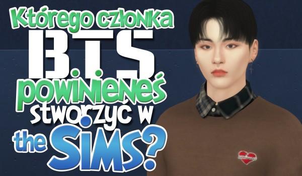 """Którego członka BTS powinieneś stworzyć w grze """"The sims 4""""?"""
