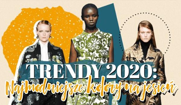 Trendy 2020: Najmodniejsze kolory na jesień 2020