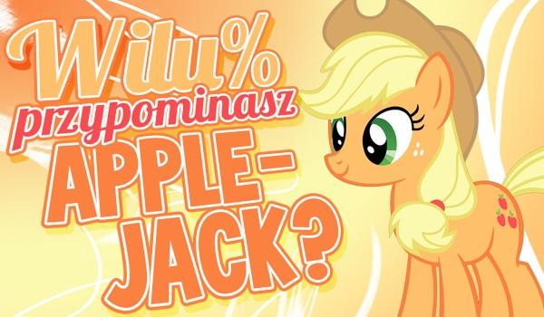 W ilu % przypominasz Applejack?