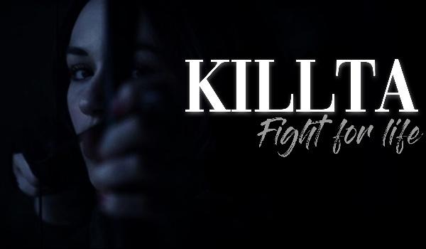 Killta – Fight for life [Prolog]