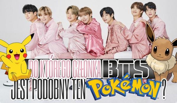 Do którego członka BTS jest podobny ten Pokemon?