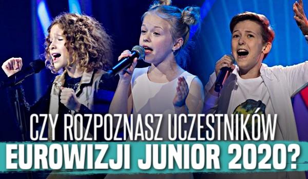 Czy rozpoznasz uczestników Eurowizji Junior 2020?