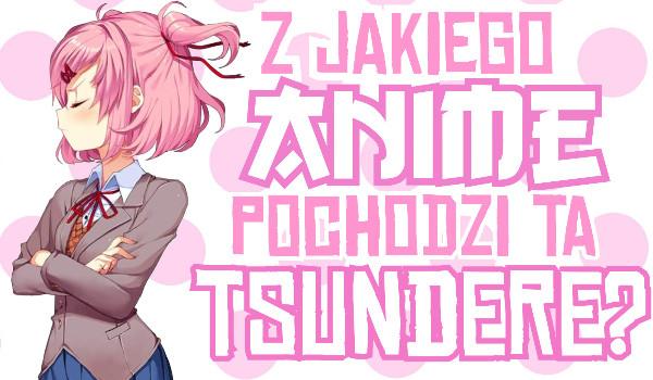 Z jakiego anime pochodzi ta tsundere?