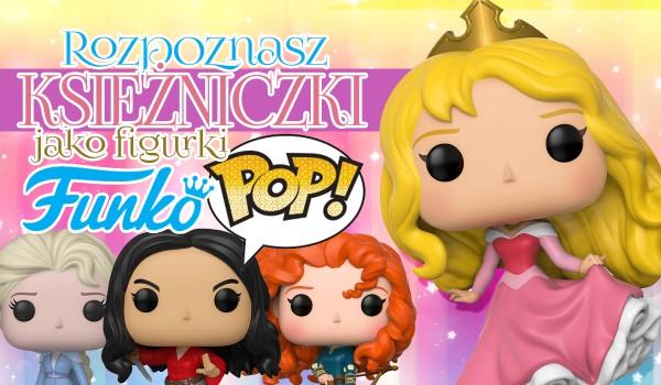 Rozpoznasz księżniczki Disneya jako figurki Funko Pop?