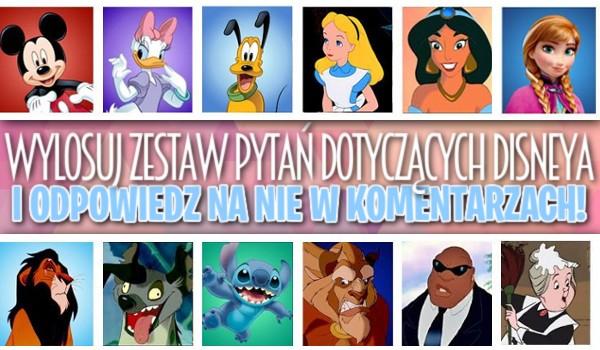 Wylosuj zestaw pytań dotyczących Disneya i odpowiedz na nie w komentarzach!