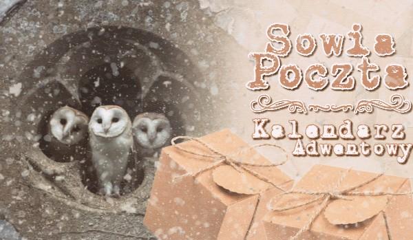 Sowia poczta – Kalendarz Adwentowy!