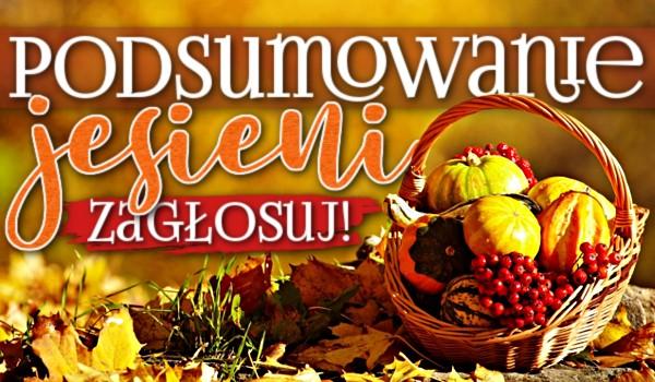 Podsumowanie jesieni!