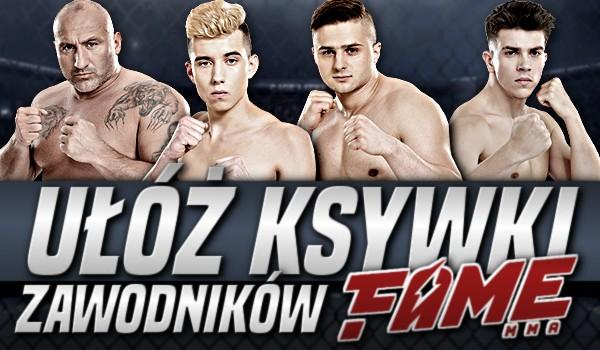 Ułóż ksywki zawodników Fame MMA 8!