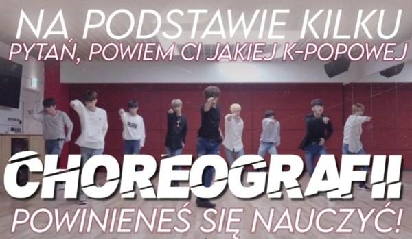 Na podstawie kilku pytań powiem Ci, jakiej K-popowej choreografii powinieneś się nauczyć!