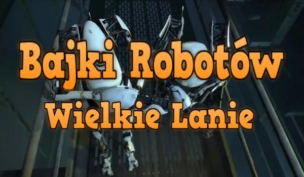 Bajki Robotów - Wielkie Lanie - TEST | sameQuizy