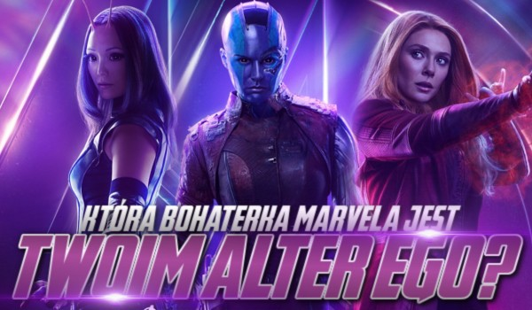 Która bohaterka Marvela jest Twoim alter ego?